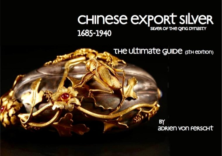 Chinese Export Silver The Ultimate Guide